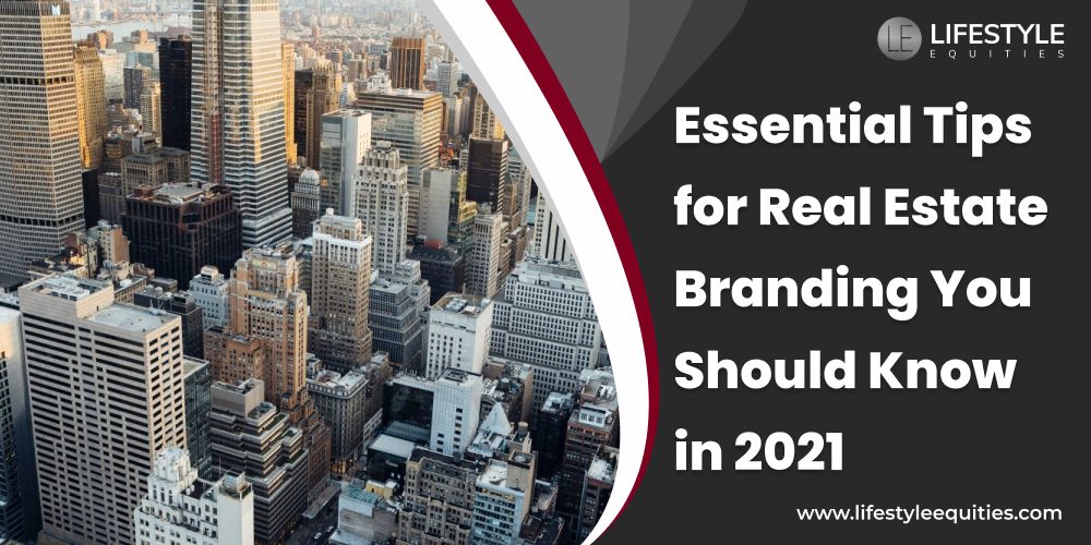 Essential Real Estate Branding Tips You Should Know